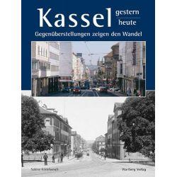 Kassel - Ein Stadtbild im Wandel