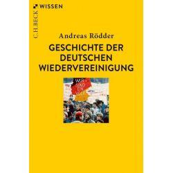 Geschichte der deutschen Wiedervereinigung Pozostałe