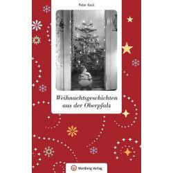 Weihnachtsgeschichten aus der Oberpfalz Pozostałe