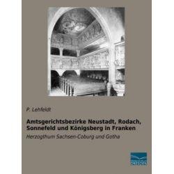 Lehfeldt, P: Amtsgerichtsbezirke Neustadt, Rodach, Sonnefeld Pozostałe