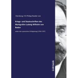 Diersburg, F: Kriegs- und Staatsschriften des Markgrafen Lud Pozostałe