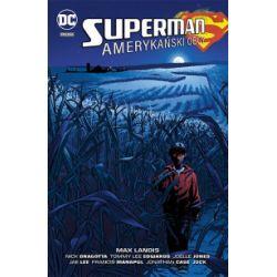 Superman. Amerykański Obcy - praca zbiorowa - Książka