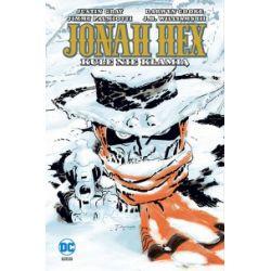 Jonah Hex. Tom 6. Kule nie kłamią - praca zbiorowa - Książka
