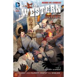 All Star Western. Tom 3. Czarny diament - Jimmy Palmiotti, Justin Gray - Książka