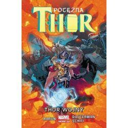 Potężna Thor. Tom 4. Thor Wojny - Jason Aaron, Russell Dauterman, Valerio Schiti - Książka