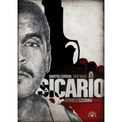 Sicario. Spowiedź członka kartelu - Martin Corona, Tony Rafael - Książka