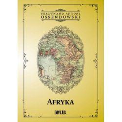 Afryka. Kraje i ludzie - Ossendowski Antoni Ferdynand - Książka Pozostałe
