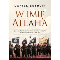 W imię Allaha - Daniel Estulin - Książka