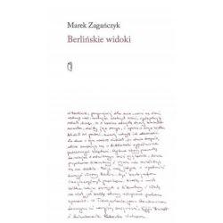 Berlińskie widoki - Marek Zagańczyk - Książka