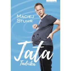Tata Tadzika - Maciej Stuhr - Książka