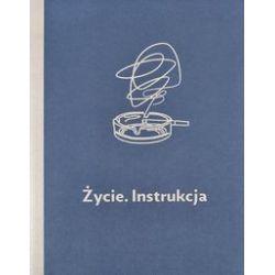 Życie. Instrukcja - praca zbiorowa - Książka
