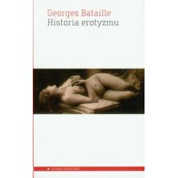 Historia erotyzmu - Bataille Georges - Książka