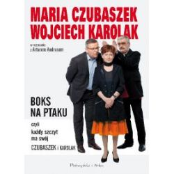 Boks na Ptaku, czyli każdy szczyt ma swój Czubaszek i Karolak - Artur Andrus, Maria Czubaszek, Wojciech Karolak - Książka