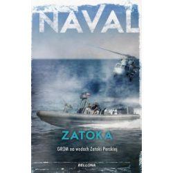 Zatoka. GROM na wodach Zatoki Perskiej - Naval - Książka