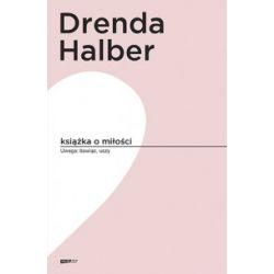 Książka o miłości - Małgorzata Halber, Olga Drenda - Książka Książki i Komiksy
