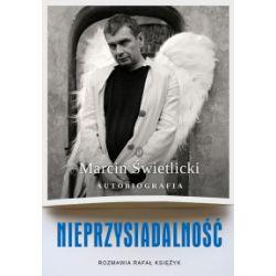 Nieprzysiadalność. Autobiografia - Marcin Świetlicki, Rafał Księżyk - Książka Książki i Komiksy