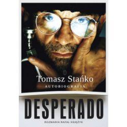 Desperado. Autobiografia - Tomasz Stańko, Rafał Księżyc - Książka Książki i Komiksy