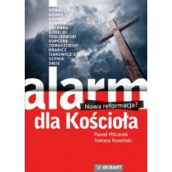 Alarm dla Kościoła. Nowa reformacja? - Paweł Milcarek, Tomasz Rowiński - Książka Książki i Komiksy
