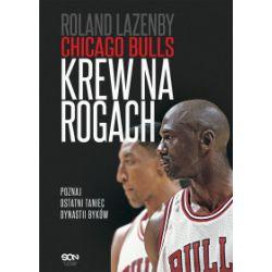 Chicago Bulls. Krew na rogach - Roland Lazenby - Książka