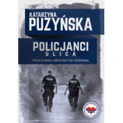 Policjanci. Ulica - Katarzyna Puzyńska - Książka Książki i Komiksy