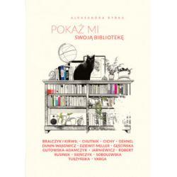 Pokaż mi swoją bibliotekę - Aleksandra Rybka - Książka Książki i Komiksy