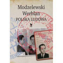 Modzelewski - Werblan. Polska Ludowa - Robert Walenciak - Książka Książki i Komiksy