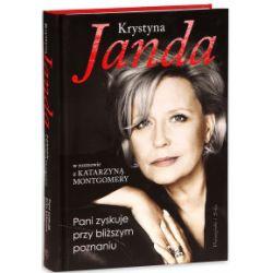 Pani zyskuje przy bliższym poznaniu - Krystyna Janda, Katarzyna Montgomery - Książka Książki i Komiksy