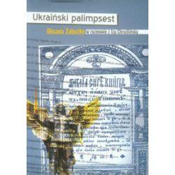 Ukraiński palimpsest - Oksana Zabużko, Iza Chruślińska - Książka Książki i Komiksy