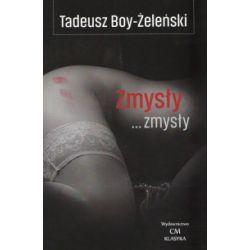 Zmysły... Zmysły... - Tadeusz Boy-Żeleński - Książka Książki i Komiksy