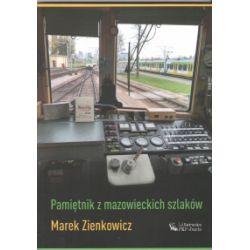 Pamiętnik z mazowieckich szlaków - ZIENKOWICZ MAREK - Książka Książki i Komiksy