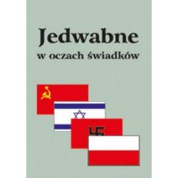 Jedwabne w oczach świadków (oprawa broszurowa, 132 stron, rok wydania 2001) - Eugeniusz Marciniak - Książka Książki i Komiksy