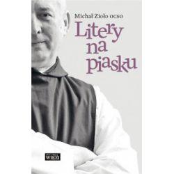 Litery na piasku - Michał Zioło OCSO - Książka Literatura piękna, popularna i faktu