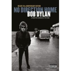 Bob Dylan - No Direction Home (A Martin Scorsese Picture Deluxe 10th Anniversary Edition)