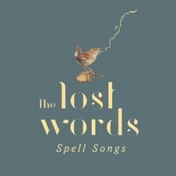 The Lost Words: Spell Songs (Deluxe-CD) Pozostałe