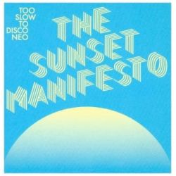 The Sunset Manifesto (Digipak) Pozostałe