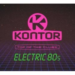 Kontor Top Of The Clubs-Electric 80s Pozostałe