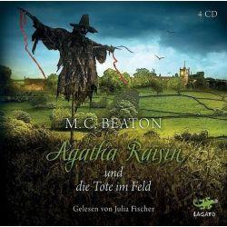 Agatha Raisin und die Tote im Feld