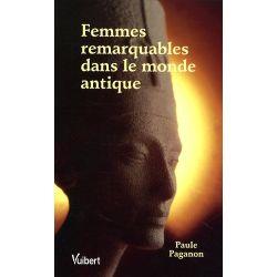 Femmes remarquables dans le monde antique de Paule Paganon - Livre Książki obcojęzyczne