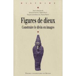 Figures de dieux - Construire le divin en images de Sylvia Estienne - Livre Książki obcojęzyczne