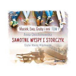 Maciek, Ewa, Gruby i inni. Tom 1. Samotne wyspy i storczyk. Audiobook - Anna Onichimowska - Audiobook CD