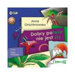 Dobry potwór nie jest zły. Audiobook - Anna Onichimowska - Audiobook CD