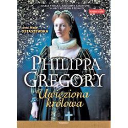 Uwięziona królowa. Audiobook - Philippa Gregory - Audiobook CD