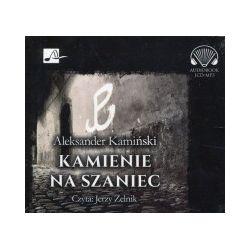 Kamienie na szaniec. Audiobook - Aleksander Kamiński - Audiobook CD