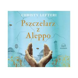Pszczelarz z Aleppo. Audiobook - Christy Lefteri - Audiobook CD