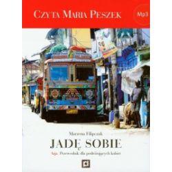 Jadę sobie. Azja. Przewodnik dla podróżujących kobiet. Audiobook - Marzena Filipczak - Audiobook CD