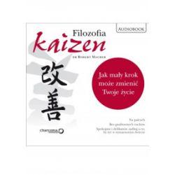 Filozofia kaizen. Jak mały krok może zniemić Twoje życie. Audiobook - Robert Maurer - Audiobook