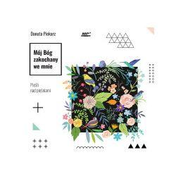 Mój Bóg zakochany we mnie. Pieśń nad Pieśniami. Audiobook - Danuta Piekarz - Audiobook CD