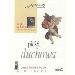 Pieśń duchowa. Audiobook - Św. Jan od Krzyża - Audiobook CD