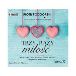Trzy razy miłość. Audiobook - Piotr Podgórski - Audiobook CD