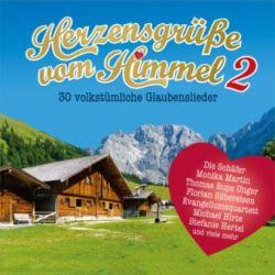 DCD Herzensgrüße vom Himmel (Vol. 2) - Alpentrio Tirol, Die Schäfer, Christiane Dreuth